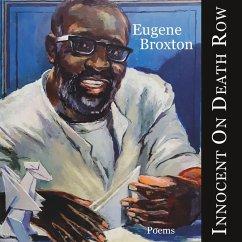 Innocent On Death Row - Broxton, Eugene