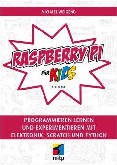 Raspberry Pi für Kids (eBook, ePUB) - Weigend, Peter