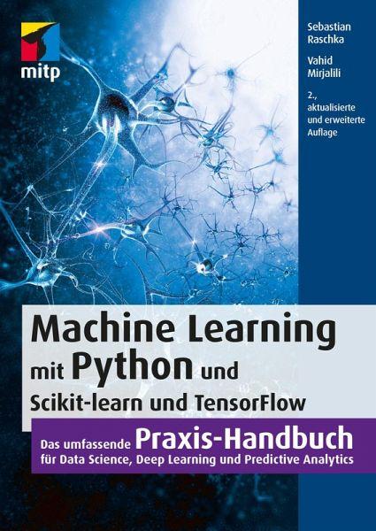Machine Learning Mit Python Und Scikit Learn Und Tensorflow Ebook