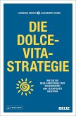 Die Dolce-Vita-Strategie (eBook, ePUB)