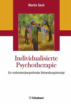 Individualisierte Psychotherapie - Sack, Martin
