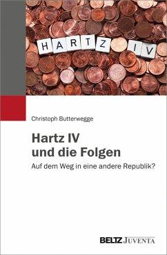 Hartz IV und die Folgen (eBook, PDF)