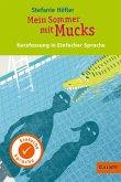 Kurzfassung in Einfacher Sprache. Mein Sommer mit Mucks (eBook, ePUB)