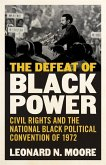 The Defeat of Black Power (eBook, ePUB)