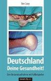 Deutschland - Deine Gesundheit!