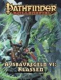 Pathfinder Ausbauregeln VI: Klassen (Taschenbuch)