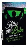 Alles aus Liebe (eBook, ePUB)