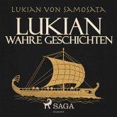 Lukian - Wahre Geschichten (Ungekürzt) (MP3-Download)