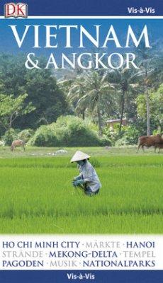 Vis-à-Vis Vietnam & Angkor, m. 1 Beilage (Mänge...