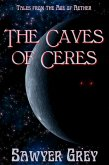 The Caves of Ceres (Tales from the Age of Aether) (eBook, ePUB)