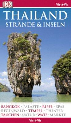Vis-à-Vis Thailand Strände und Inseln, m. 1 Bei...