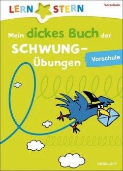 Mein dickes Buch der Schwungübungen, Vorschule (Mängelexemplar) - Fuchs, Birgit