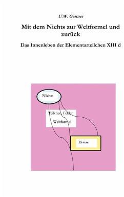 Vom Nichts zur Weltformel und zurück (eBook, ePUB)