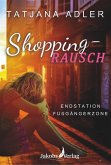 Shoppingrausch (eBook, ePUB)