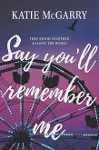 Say You'll Remember Me (eBook, ePUB)