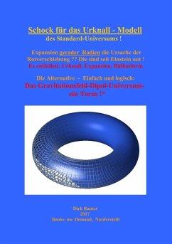Schock für das Urknall-Modell des Standard - Universums (eBook, ePUB)