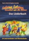 Laterne, Laterne, leuchtet wie die Sterne - 24 Laternenlieder und Martinslieder (eBook, PDF)