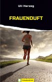 Frauenduft (eBook, ePUB)