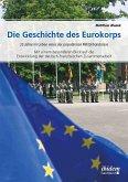 Die Geschichte des Eurokorps (eBook, ePUB)