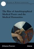 The Rise of Autobiographical Medical Poetry and the Medical Humanities (eBook, ePUB)