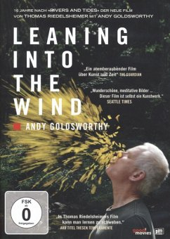 Leaning Into the Wind - Andy Goldsworthy - Dokumentation