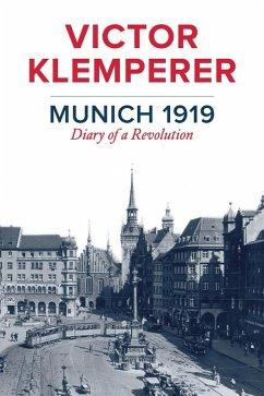 Munich 1919 (eBook, ePUB) - Klemperer, Victor