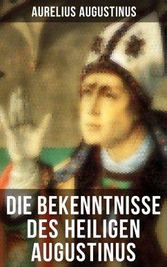 Die Bekenntnisse des heiligen Augustinus (eBook...