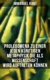Prolegomena zu einer jeden künftigen Metaphysik die als Wissenschaft wird auftreten können (eBook, ePUB)