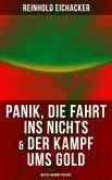 Panik, Die Fahrt ins Nichts & Der Kampf ums Gold: Walter-Werndt-Trilogie (eBook, ePUB)