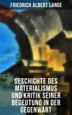 Geschichte des Materialismus und Kritik seiner Bedeutung in der Gegenwart (eBook, ePUB)