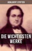 Die wichtigsten Werke von Adalbert Stifter (eBook, ePUB)