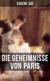 Die Geheimnisse von Paris (eBook, ePUB)