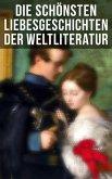 Die schönsten Liebesgeschichten der Weltliteratur (eBook, ePUB)