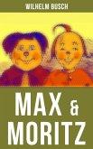 Max & Moritz (eBook, ePUB)