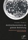 Antibiotikaresistenz als globale Bedrohung