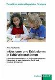 Inklusionen und Exklusionen in Schülerinteraktionen (eBook, PDF)