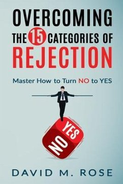 Overcoming The 15 Categories of Rejection (eBook, ePUB) - David M. Rose