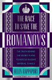 The Race to Save the Romanovs (eBook, ePUB)