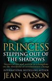 Princess: Stepping Out Of The Shadows (eBook, ePUB)