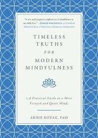 Timeless Truths for Modern Mindfulness (eBook, ...