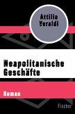 Neapolitanische Geschäfte (eBook, ePUB)