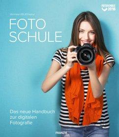 Fotoschule - Vermeer; Wulf; Haasz, Christian