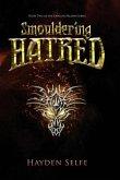 Smouldering Hatred