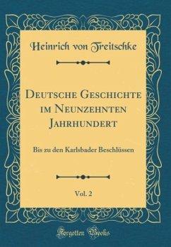 Deutsche Geschichte im Neunzehnten Jahrhundert, Vol. 2