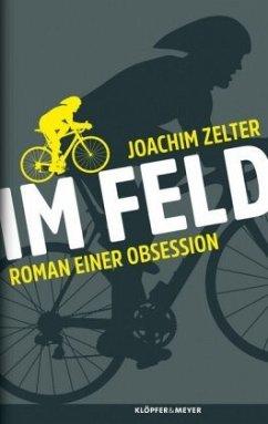 Im Feld - Zelter, Joachim