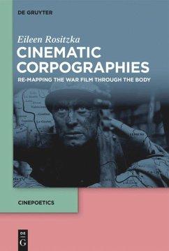 Cinematic Corpographies - Rositzka, Eileen