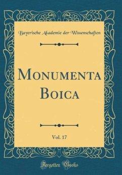 Monumenta Boica, Vol. 17 (Classic Reprint)
