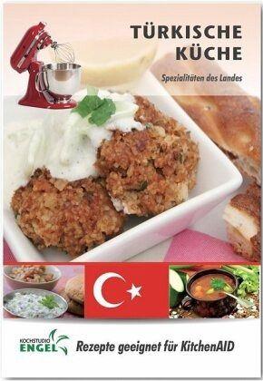 Türkische Küche - Rezepte geeignet für KitchenAid von Marion ...