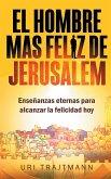 El Hombre mas Feliz de Jerusalem
