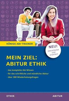 Mein Ziel: Abitur Ethik - Frericks, Hanns; Goergen, Klaus